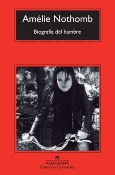 Descargar gratis ibooks para ipad 2 BIOGRAFÍA DEL HAMBRE  9788433977229 (Literatura española) de AMELIE NOTHOMB