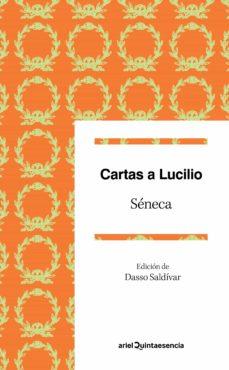 Descargar CARTAS A LUCILIO: UN IDEARIO PARA EL SIGLO XXI gratis pdf - leer online