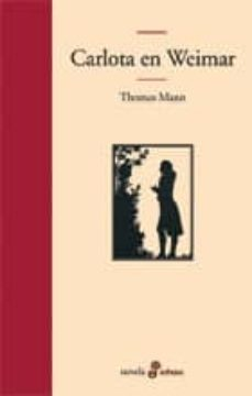 carlota en weimar-thomas mann-9788435009829