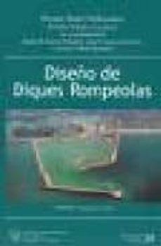 Descargar DISEÑO DE DIQUES ROMPEOLAS - 2ª EDICION gratis pdf - leer online