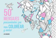Javiercoterillo.es 50 Mensajes: Pensamientos Zen Para Colorear Y Enviar Image