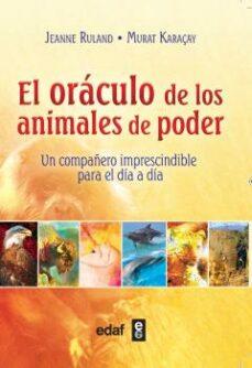 el oraculo de los animales de poder: un compañero imprescindible para el dia a dia-jeanne ruland-9788441436329