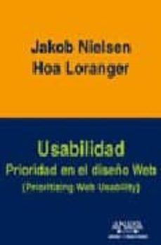 usabilidad. prioridad en el diseño web-jakob nielsen-hoa loranger-9788441520929