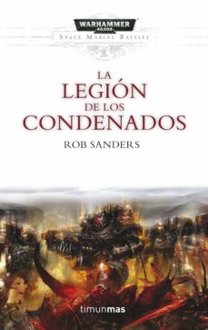 Descargas gratuitas de libros franceses. LA LEGION DE LOS CONDENADOS de ROB SANDERS 9788445004029
