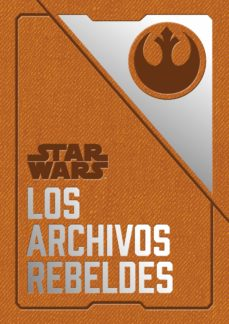 Libros de audio gratis sin descarga STAR WARS: LOS ARCHIVOS REBELDES