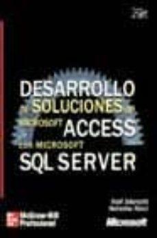 Valentifaineros20015.es Desarrollo De Soluciones De Microsoft Access Con Microsoft Sql Se Rver (Incluye Cd) Image