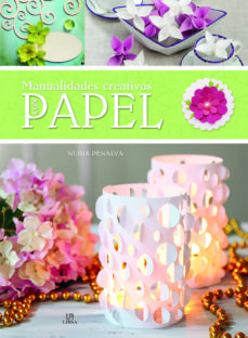 Descarga libros gratis MANUALIDADES CREATIVAS CON PAPEL in Spanish 9788466231329 DJVU ePub CHM