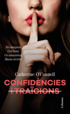 Libros para descargar en pdf. CONFIDENCIES I TRAICIONS de CATHERINE O CONNELL