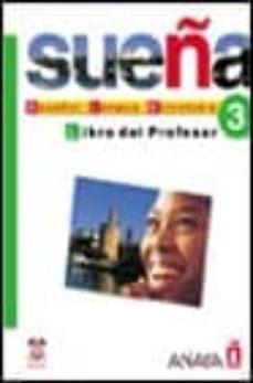 Valentifaineros20015.es Sueña 3: Nivel Avanzado: Libro Del Profesor Image