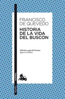 historia de la vida del buscon-francisco de quevedo-9788467036329