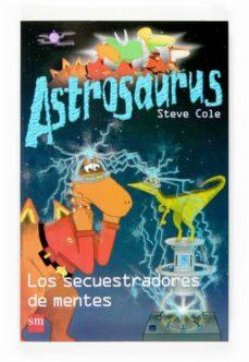 Carreracentenariometro.es Astrosaurus: Los Secuestradores De Mentes Image