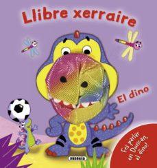 Bressoamisuradi.it El Dino (Llibre Xerraire) Image