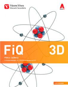 Geekmag.es Fiq 3 D. Illes Balears. Física I Química Diversitat (Aula 3d) 3º Eso Fisica Y Quimica Catala Image