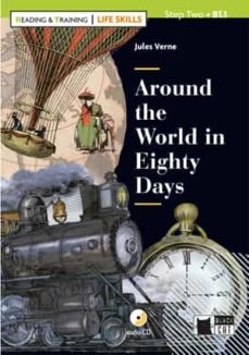 Descargar AROUND THE WORLD IN EIGHTY DAYS CON CD SERIE LIKE SKILLS READING AND TRAINING gratis pdf - leer online