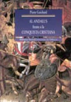 al-andalus frente a la conquista cristiana: los musulmanes de val encia: siglos xi-xiii-pierre guichard-9788470308529