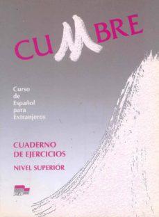 Upgrade6a.es Cumbre, Curso De Español Para Extranjeros, Nivel Superior. Cuader No De Ejercicios Image