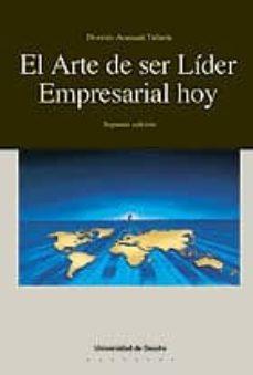 el arte de ser lider empresarial hoy-dionisio aranzadi telleria-9788474856729