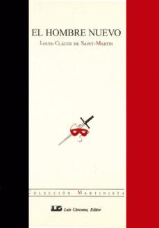 el hombre nuevo-louis-claude de saint-martin-9788476270929