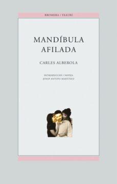 Descargar audio libro mp3 MANDIBULA AFILADA  (Spanish Edition) 9788476604229 de CARLOS ALBEROLA