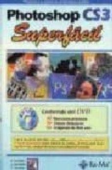 Descargar PHOTOSHOP CS3: SUPERFACIL gratis pdf - leer online