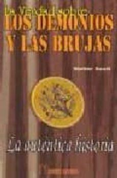 Vinisenzatrucco.it La Verdad Sobre Los Demonios Y Las Brujas Image