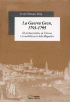 Elmonolitodigital.es La Guerra Gran, 1793-1795 Image