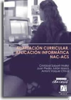 Descargar ADAPTACION CURRICULAR: APLICACION INFORMATICA NAC-ACS gratis pdf - leer online
