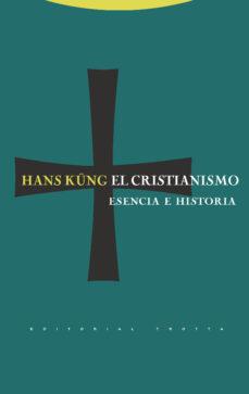 el cristianismo: esencia e historia-hans kung-9788481648829