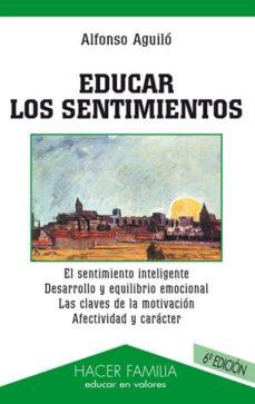 Descargar EDUCAR LOS SENTIMIENTOS gratis pdf - leer online
