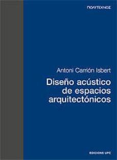 Descargar DISEÃ'O ACUSTICO DE ESPACIOS ARQUITECTONICOS gratis pdf - leer online