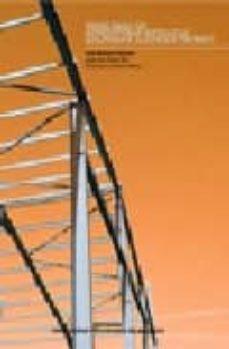 problemas de estructuras metalicas adaptados al codigo tecnico-jose monfort lleonart-9788483633229