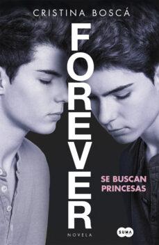 forever: se buscan princesas-cristina bosca-9788483658529