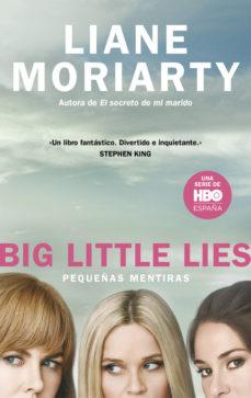 Descarga gratuita de libro online. PEQUEÑAS MENTIRAS FB2 RTF 9788483659229 de LIANE MORIARTY