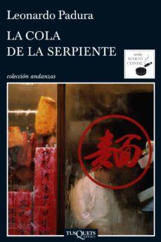 Descarga de libros de Google en línea LA COLA DE LA SERPIENTE (Literatura española) ePub DJVU