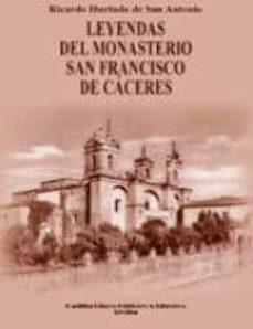 Vinisenzatrucco.it Leyendas Del Monasterio San Francisco De Caceres Image