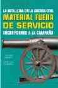 Mrnice.mx La Artilleria En La Guerra Civil: Material Fuera De Servicio Inco Rporado A La Campaña Image