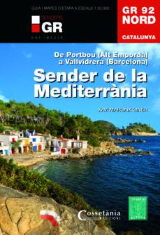 gr 92 nord catalunya. sender de la mediterrania-xavi margaix giner-9788490344729