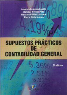 Descargar SUPUESTOS PRACTICOS DE CONTABILIDAD GENERAL 2ª EDICION gratis pdf - leer online