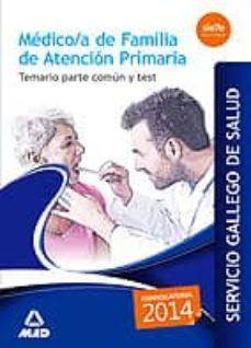 Chapultepecuno.mx Médico/a De Familia De Atencion Primaria Del Servicio Gallego De Salud: Temario Parte Comun Y Test Image