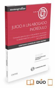 JUICIO A UN ABOGADO INCRÉDULO | SANTIAGO GONZALEZ-VARAS
