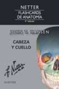 Descarga gratuita de libros de cocina de Kindle. NETTER. FLASHCARDS DE ANATOMÍA. CABEZA Y CUELLO, 4ª ED. de J.T. HANSEN