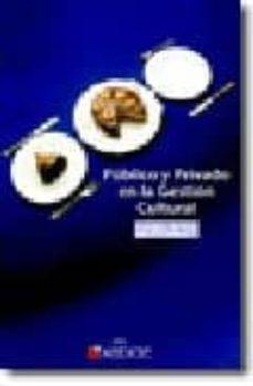 PUBLICO Y PRIVADO EN LA GESTION CULTURAL - ROBERTO GOMEZ DE LA IGLESIA | Adahalicante.org