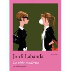 la vida moderna (booklet)-jordi labanda-9788492480029