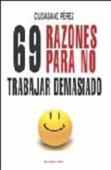 69 razones para no trabajar demasiado (el viejo topo)-ciudadano perez-9788492616329