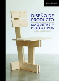Descargar DISEÃ'O DE PRODUCTO: MAQUETAS Y PROTOTIPOS gratis pdf - leer online