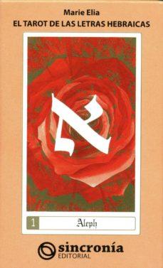 el tarot de las letras hebraicas-marie elia-9788494216329
