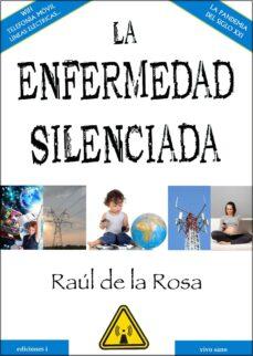 la enfermedad silenciada (ebook)-raul de la rosa-9788494230929