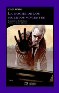 Descarga un libro gratis en línea LA NOCHE DE LOS MUERTOS VIVIENTES de JOHN RUSSO