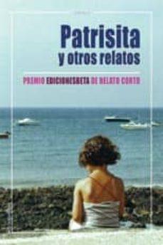 Carreracentenariometro.es Patrisita Y Otros Relatos (Premio Ediciones Beta De Relato Corto 2005) Image