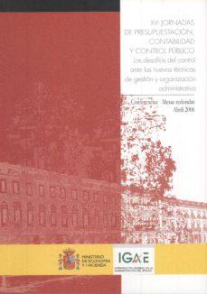 XVI JORNADAS DE PRESUPUESTACION, CONTABILIDAD Y CONTROL PUBLICO. - VV.AA. | Triangledh.org